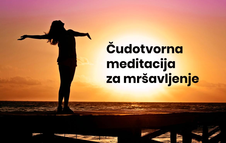 Čudotvorna meditacija za mršavljenje